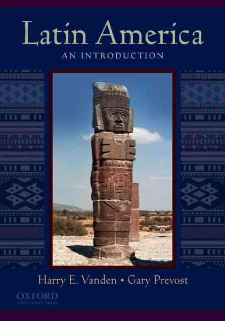 Latin America By Prevost, Gary/ Vanden, Harry E.