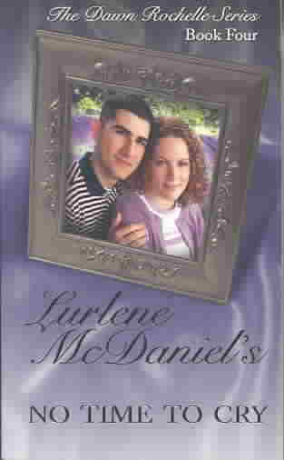 No Time to Cry By McDaniel, Lurlene