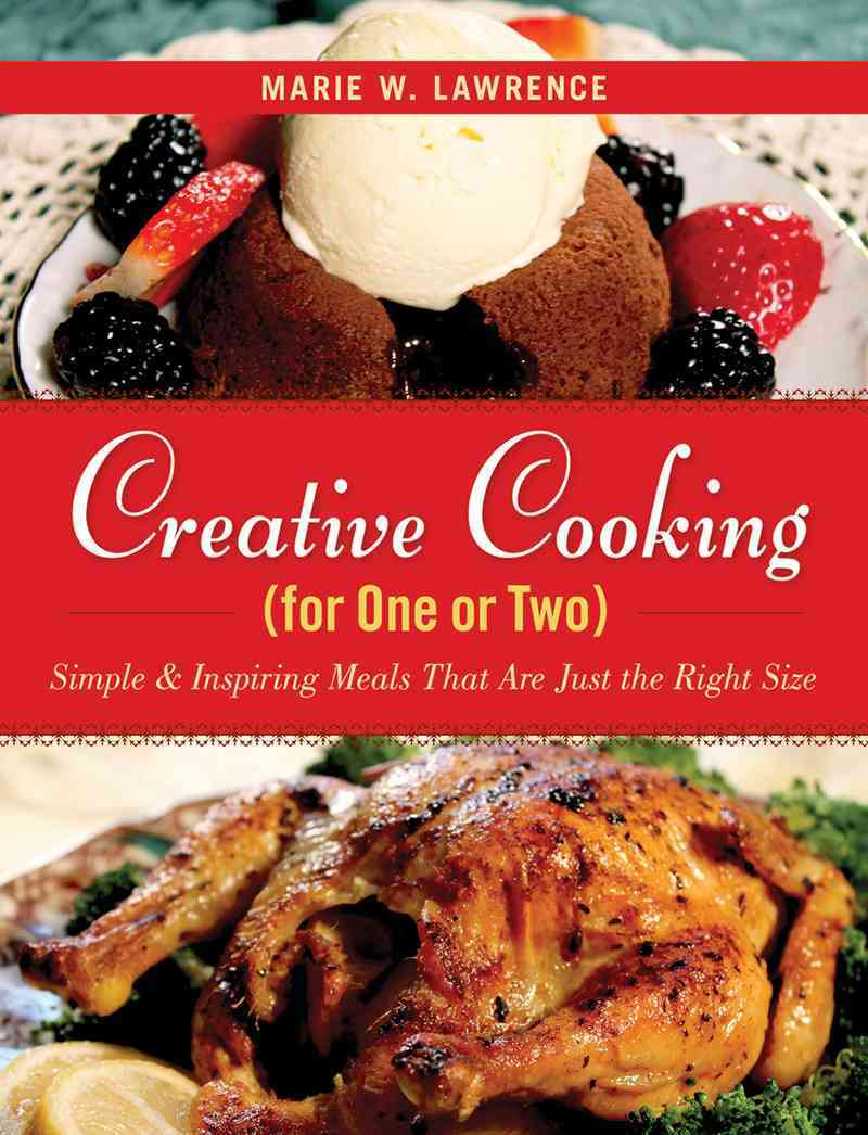 Creative Cooking for One or Two By Lawrence, Marie W.